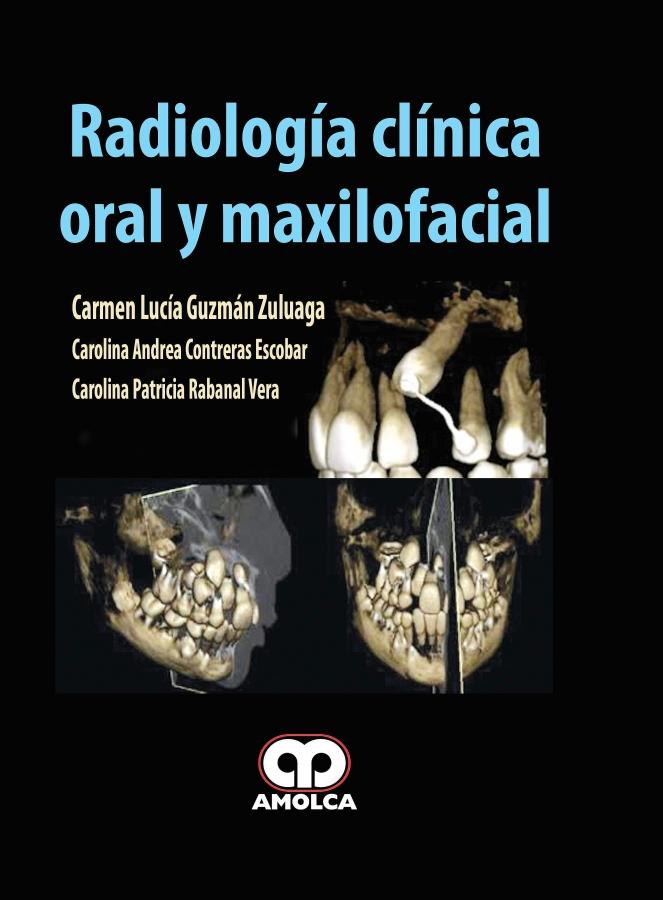 Radiología Clínica Oral y Maxilofacial