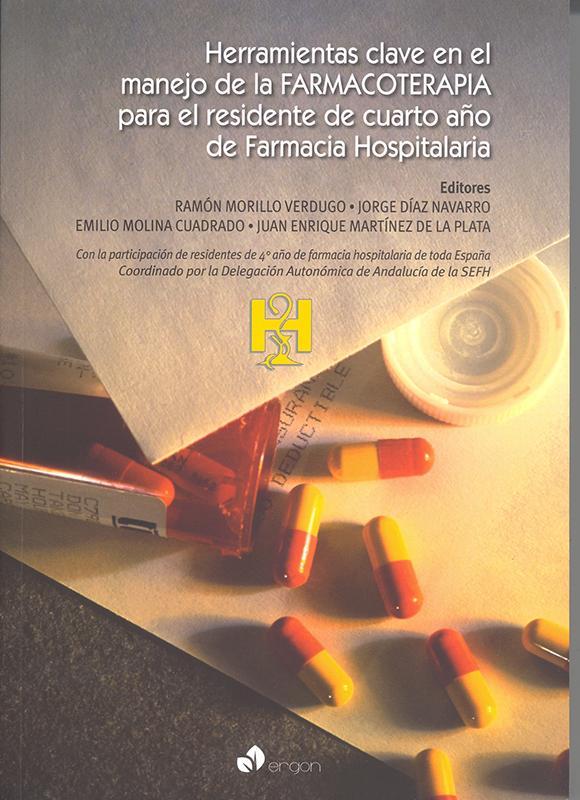 Herramientas Clave en el Manejo de la Farmacoterapia para el Residente de Cauarto Año de Farmacia Hospitalaria