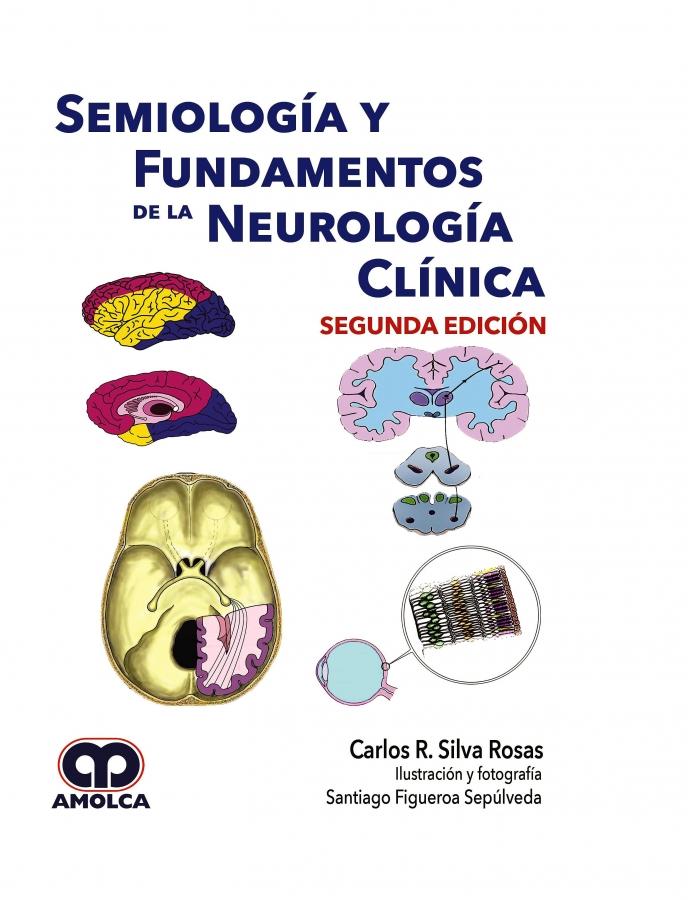 Semiología y Fundamentos de la Neurologia Clínica