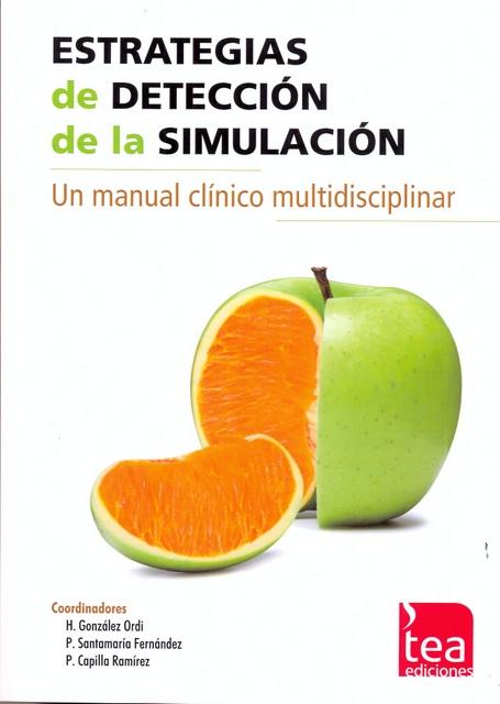 ESTRATEGIAS DE DETECCIÓN DE LA SIMULACIÓN. Un manual clínico multidisciplinar