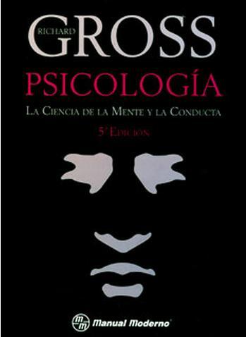 Psicología: la ciencia de la mente y la conducta