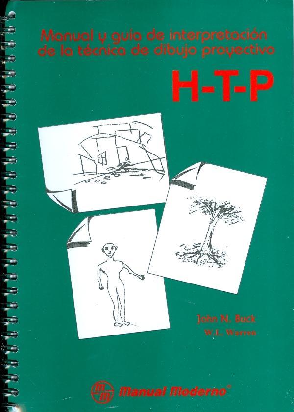 H T P Manual y Guia de Interpretacion de la Tecnica de Dibujo Proyectivo.Casa-Arbol Persona
