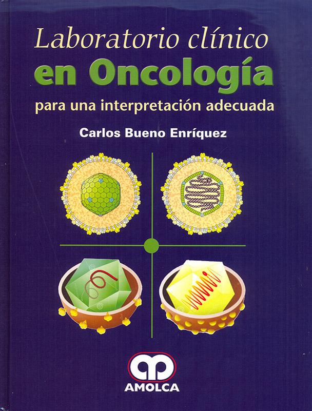 Laboratorio Clínico en Oncología Para una interpretación adecuada