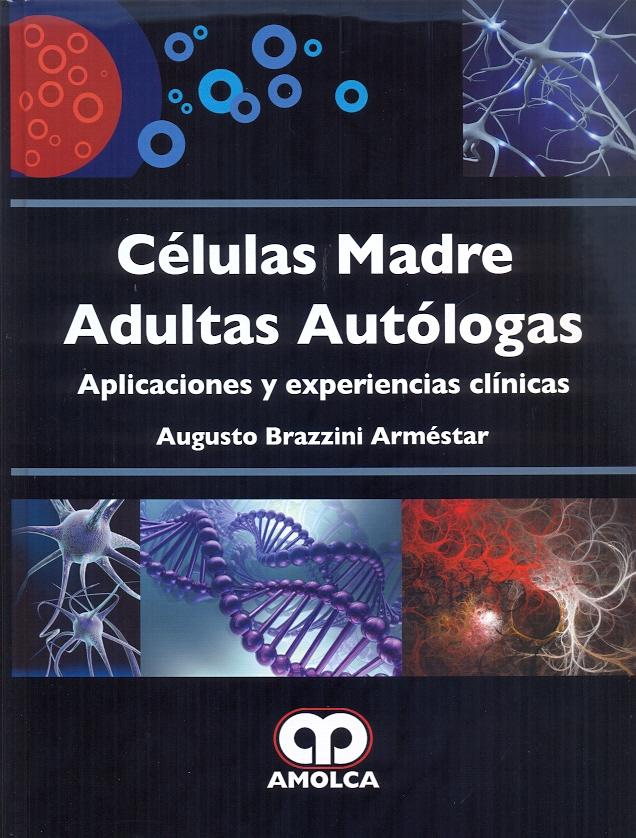 CÉLULAS MADRE ADULTAS AUTÓLOGAS