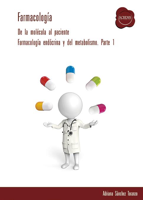 Farmacología Endocrina y del Metabolismo. Parte 1