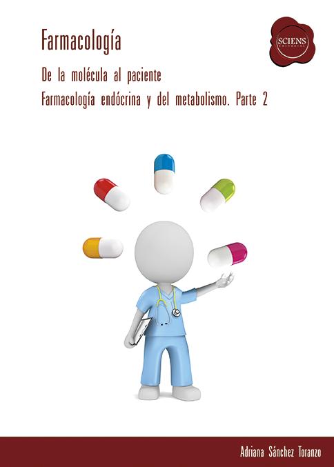 Farmacología Endocrina y del Metabolismo. Parte 2